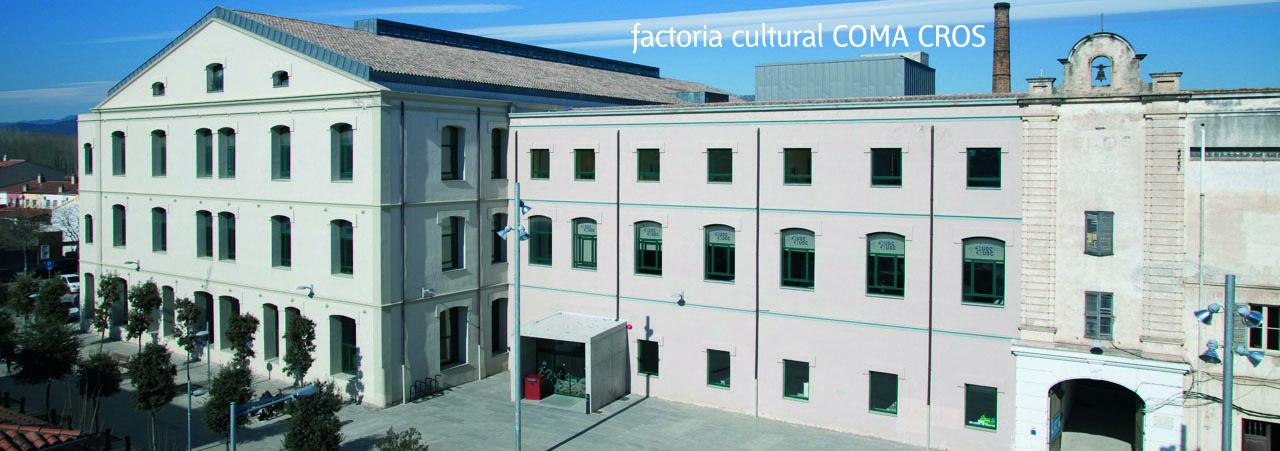 La Factoria Cultural Coma Cros
